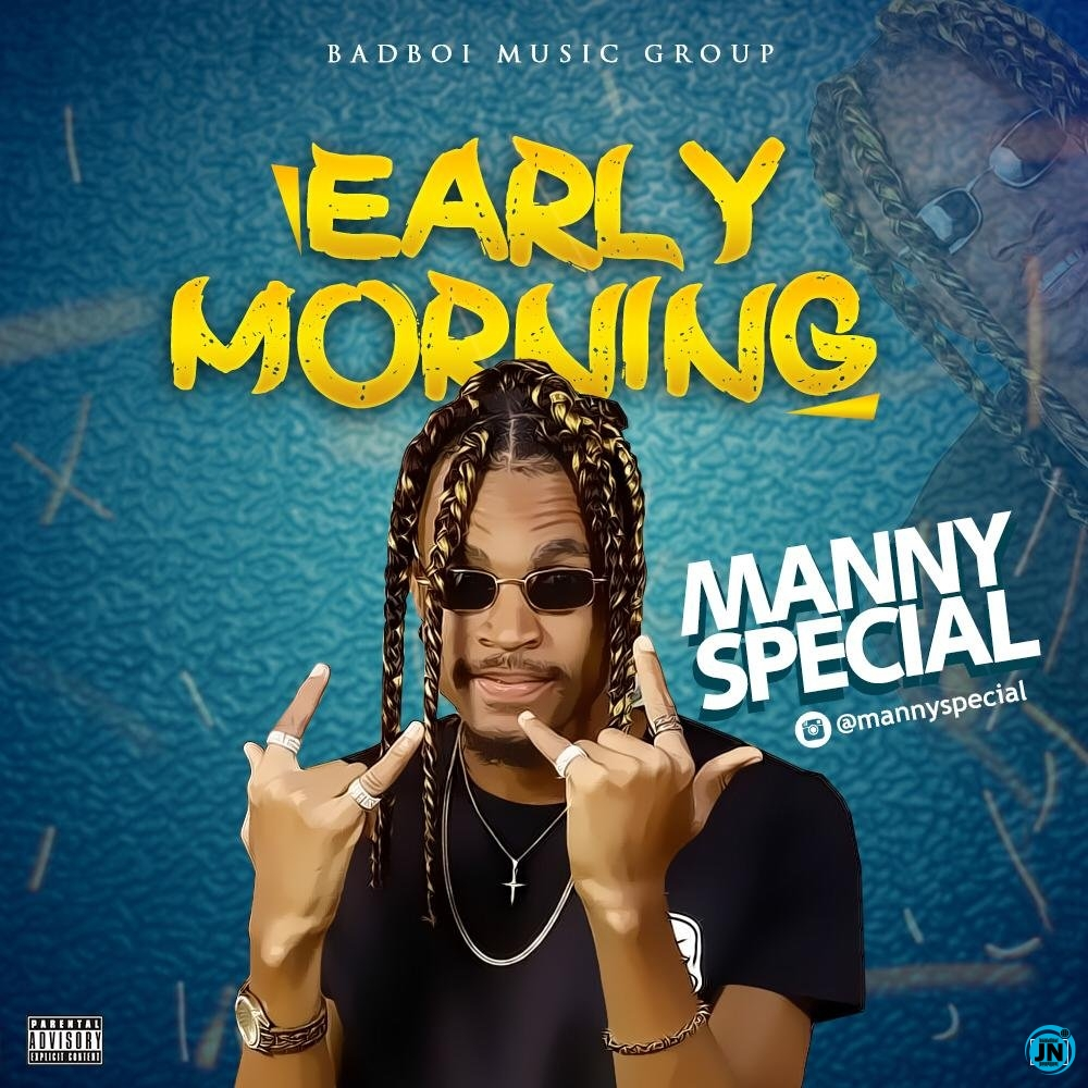 Manny Special – Early Morning